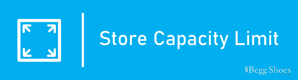 Store Capacity Limit Begg Shoes Covid-19