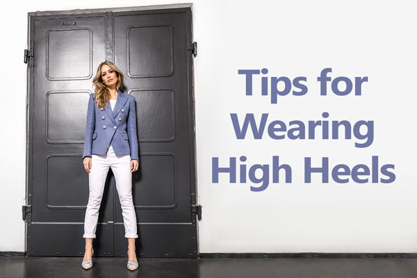 Tips for Wearing High Heels