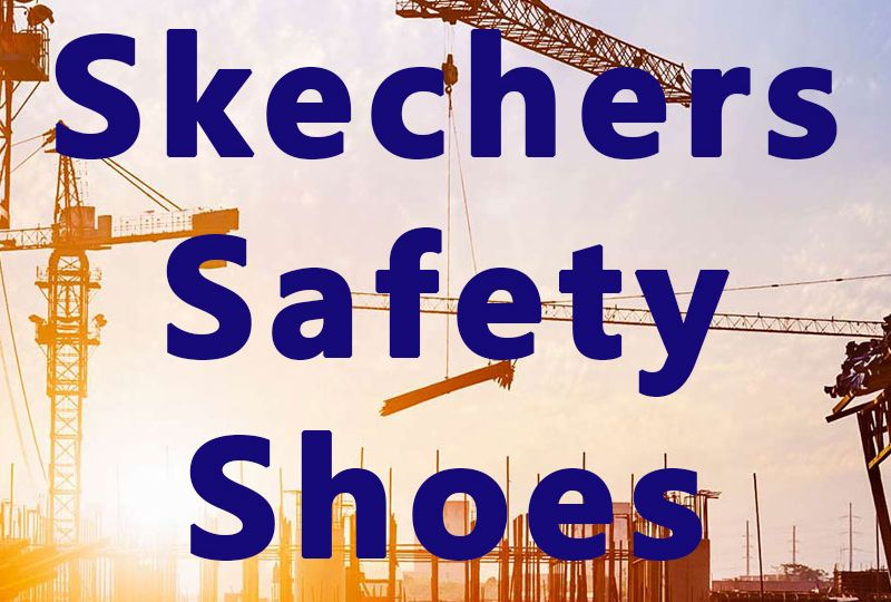 Skechers Safety Shoes